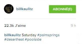 Instagram Bill Kaulitz : Samedi #palmsprings #chaleurdudéserte #àcôtédelapiscine