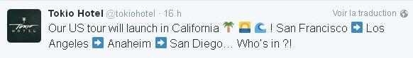 twitter Tokio Hotel :  Notre tournée US commencera en Californie !