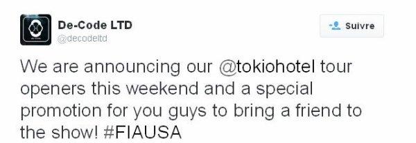 Twiter De-Code LTD : Nous allons annoncer les premières parties ce weekend et une promotion spéciale pour vous pour amener un ami au concert!