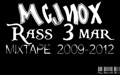 Mixtape 2009-2011 / McJnOx - Rass 3'mar  (2011)