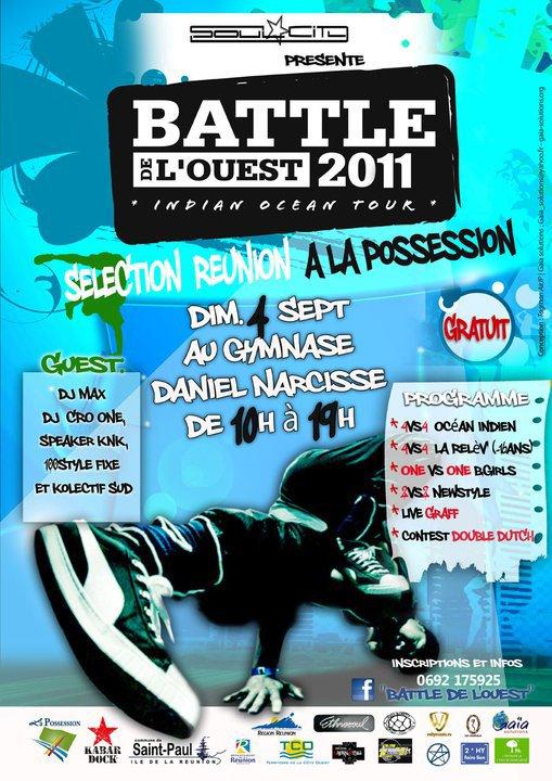 """BATTLE DE L'OUEST INDIAN OCEAN TOUR 2011, """"SELECTION REUNION"""" VENEZ NOMBREUX!"""