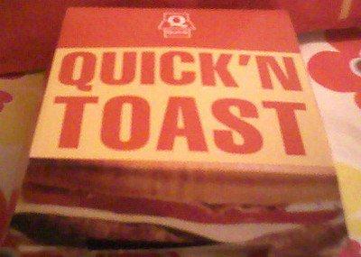 Touche pas à mon Quick N'Toast!