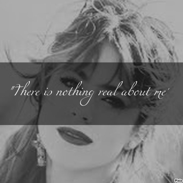 """ There is nothing real about me"" Chapitre 4"