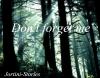 Don't forget me. Chapitre 4: