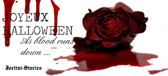 """As blood runs down "" ... A halloween story"
