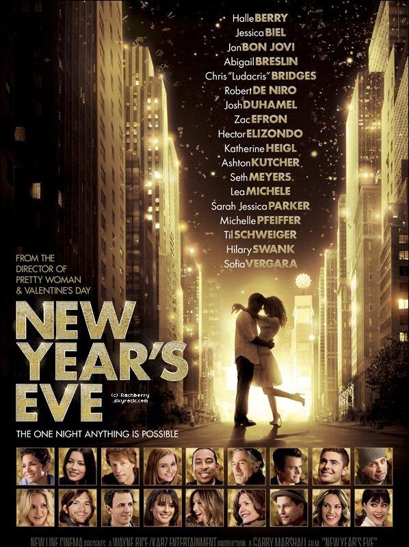 AFFICHE ▬ Découvrez une nouvelle affiche pour le film '' New Year Eve '' . Vivement de voir le film !