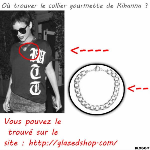 Où trouver le collier gourmette de Rihanna ?