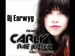 Remix Dj Earwyg Carly Rae Jepsen Call Me Maybe  (2012)