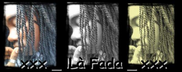 """lLa Fada .. (Y """""""