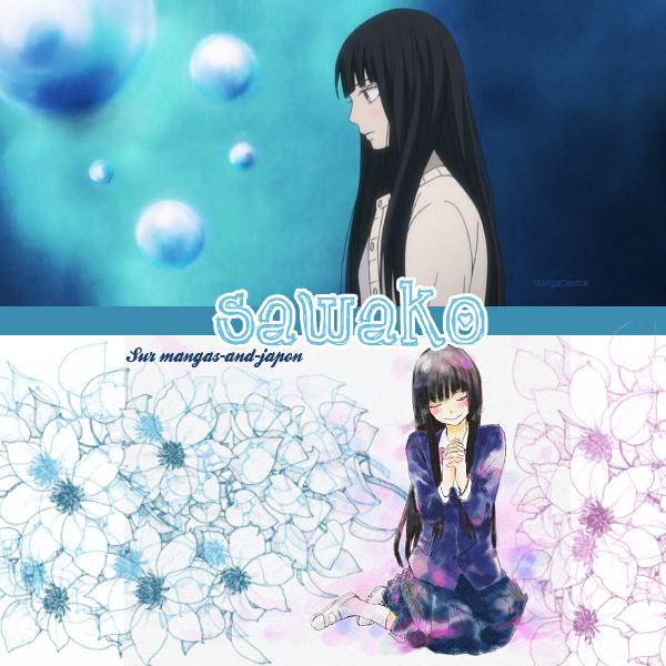 Sawako/Kimi Ni todoke ( Mangas Du Moment)