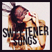 sweetenerSONGS