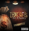 Piroclastic / FREESTYLE THE G'S - SO CLASSY (2010)