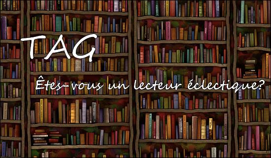 Êtes-vous un lecteur éclectique?