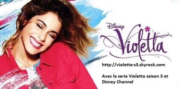Bienvenue dans le monde de violetta avec violetta s3 - Musique de violetta saison 3 ...