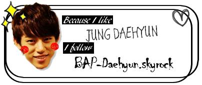 BAP-Daehyun te souhaite la bienvenue sur son blog ^_^!