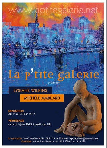 J'ai le plaisir de vous inviter à ma prochaine expo qui aura lieu du 1er au 30 juin à La P'tite Galerie à Honfleur
