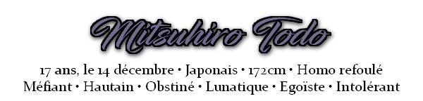 ~ Mitsuhiro Todo