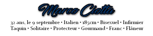 ~ Marco Ciotta.