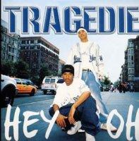 Tragedie / hey ho (2011)