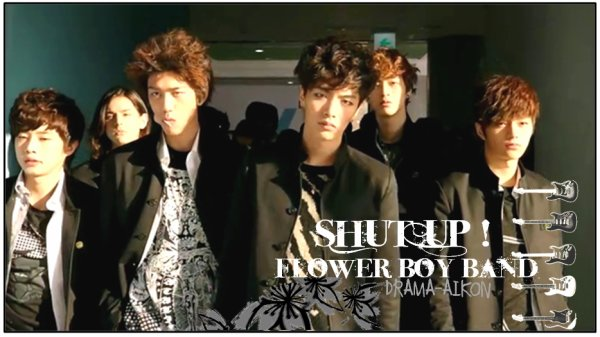 "Shut Up ! Flower Boy Band || "" Hey those guys are no joke. Their group name is Eye Candy. Isn't it a badass name? Remember that weirdo who waved at you earlier? Joo Byung Hee. The low-down about hi mis he's crazy leader, a legend on stage and a fighting king. One he's got his eye on you, you're dead meat. Isn't that sacry? Then there's Kwon Ji Hyuk. He's got laser eyes onstage that can pierce your heart.  Look at that. He's got a horde of girls waiting in line. If wacko Byung Hee is the leader, Ji HyunK's the right hand man. Eye Candy. Aren't they so cool? The skinny playboy is Kim Ha Jin.  All girls should avoid him. He's an animal who can ruin your life! The ther's the cuties Soe Kyu Jong. But when he gets angry, he turns into a man. A man ! A Busan man ! Ah! He's Lee Hyun Soo, chic and multi-talented-playing the guitar, singing. But he's got an icy stare tat once pratically groze a guy to death. Flower boy Jang Do Il. Prince-like beautiful, and even charismatic! But! No one knows a thing about him. "" - Jo Deo Mi"