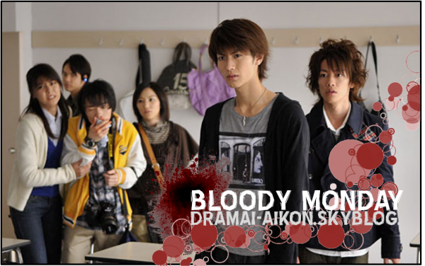 Bloody Monday || «  The last key entered Tokyo. Soon Tokyo will disappear. This world's last Monday… » - ep1