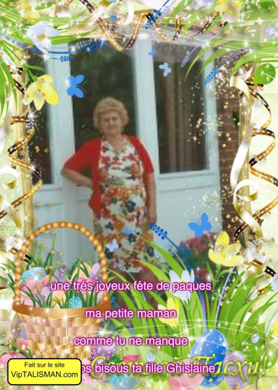 bonne fête de pâques  a toi maman et papa dans le grand paradis ta fille Ghislaine gros bisous