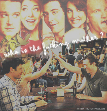 . #_-D o s s i e r_-S é r i e L'une des séries les plus drôles : How I Met Your Mother. .