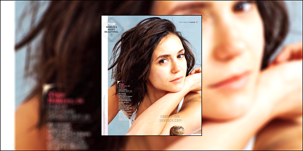 . ●● Nina Dobrev apparaît dans le magazine « People - World's Most Beautiful 2017 » ! .