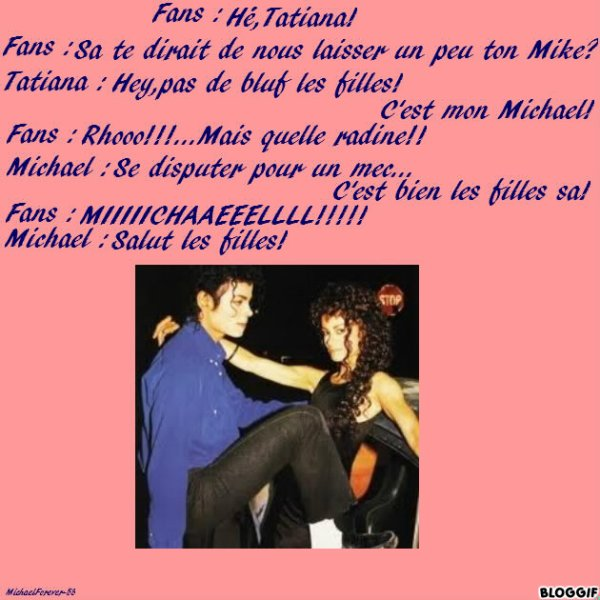 Michael and Bubble + mini-fic. en montage(humour!)