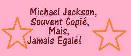 """Montage """"Michael Jackson,souvent copié,jamais égalé"""""""
