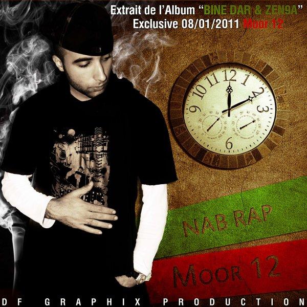 Nab Rap Moor 12 extrait (bine dar & zen9a) 2011
