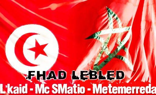 f had lebled   L'kaid & Mc Metemerreda ( Maroc ) Feat Mc Smatio ( Tunisie )   (2011)