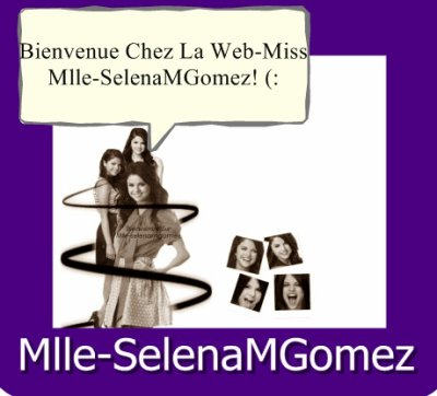 Bienvenue sur mon blog-sources . Biographie de la Belle Selz !  Translate : Welcome on my Blog-souces. biography of the Beautiful Selz !