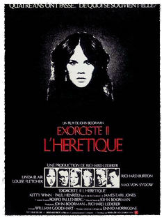 L'EXORCISTE II: L'HERETIQUE John Boorman, 1977