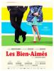 LES BIEN-AIMES Christophe Honoré, 2011