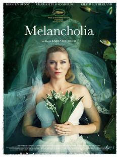 MELANCHOLIA Lars Von Trier, 2011