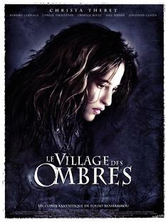 LE VILLAGE DES OMBRES Fouad Benhammou, 2010