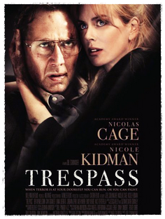 TRESPASS Joel Schumacher, 2011