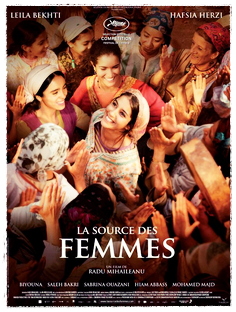 LA SOURCE DES FEMMES Radu Mihaileanu, 2011