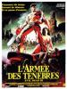EVIL DEAD 3 : L'ARMEE DES TENEBRES Sam Raimi, 1994