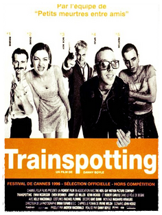 TRAINSPOTTING Danny Boyle, 1996