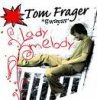 i-love-tom-frager