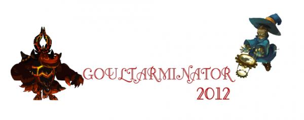 GOULTARMINATOR 2012