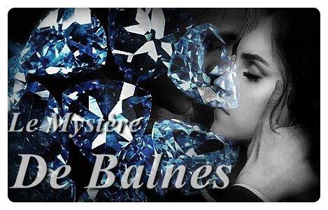 Le Mystère de Balnes♥