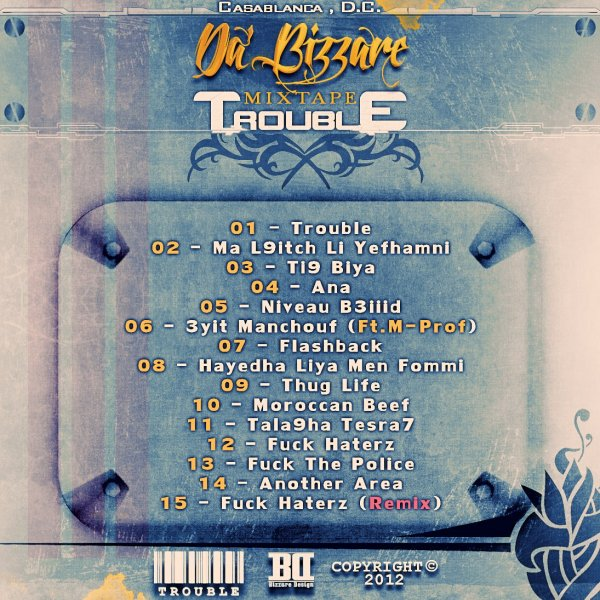 Da' Bizzare - TROUBLE