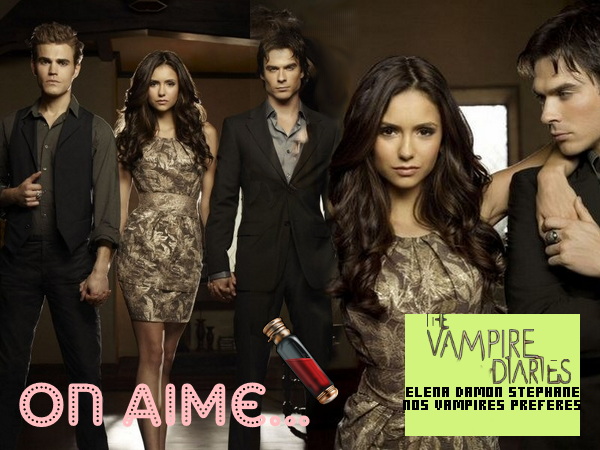 On aime ... The Vampire Diaries