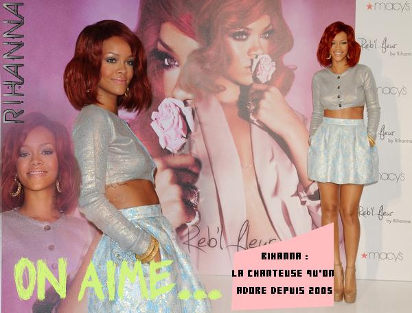 On aime ... Rihanna