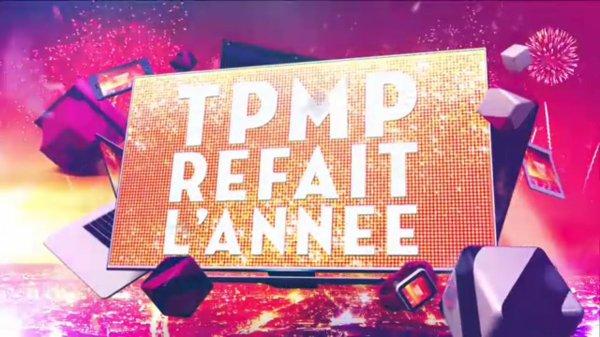 TPMP refait l'année! résumé