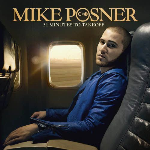 ●ALBUM ////////////// 31 MINUTES OF TAKEOFF - MIKE POSNER