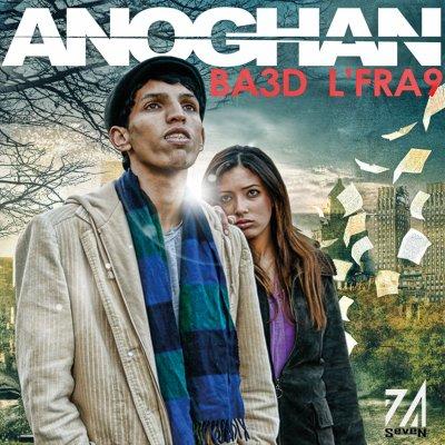 Ba3d L'Fra9 / AnoGhan - Sam7i Lii (2011)